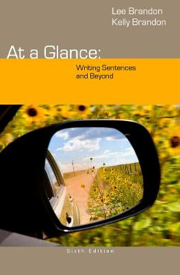 At a Glance: Writing Sentences and Beyond (Paperback)