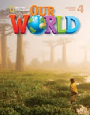 Our World 4 with Student's CD-ROM: British English