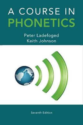 A Course in Phonetics (Paperback)