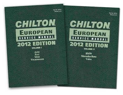Chilton European Service Manual: 2012 Edition, Volume 1 and 2 (Hardback)