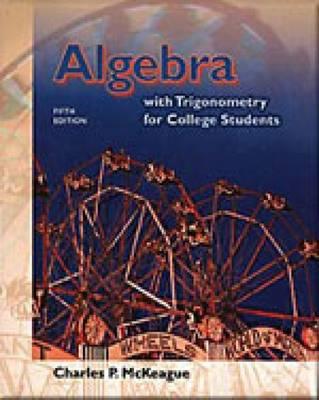 Algebra with Trigonometry for College Students