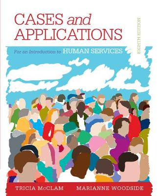 Student Workbook (Case plus App) for Woodside's An Introduction to the Human Services, 8th (Paperback)