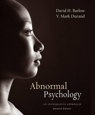 Cengage Advantage Books: Abnormal Psychology: An Integrative Approach
