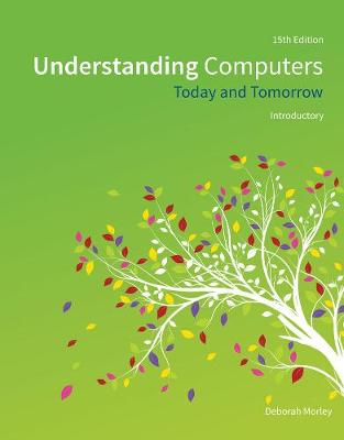 Understanding Computers: Today and Tomorrow, Introductory (Paperback)
