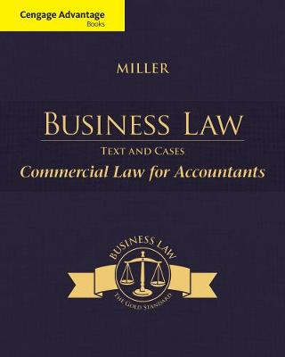 Cengage Advantage Books: Business Law: Text & Cases - Commercial Law for Accountants (Paperback)