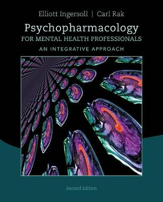 Psychopharmacology for Mental Health Professionals: An Integrative Approach (Paperback)