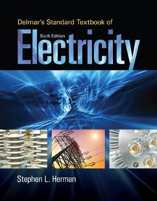 Delmar's Standard Textbook of Electricity (Hardback)