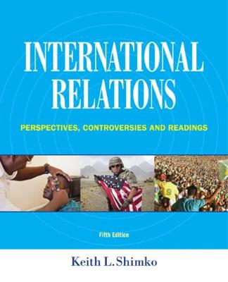 International Relations: Perspectives, Controversies and Readings (Paperback)