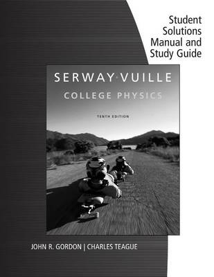 Student Solutions Manual with Study Guide, Volume 1 for Serway/Vuille's College Physics, 10th (Paperback)