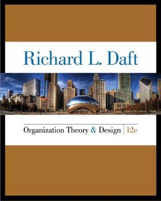 Organization Theory and Design (Hardback)