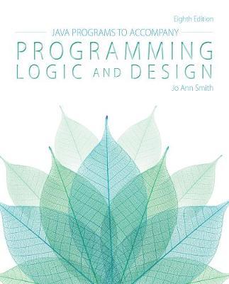 Java (TM) Programs for Programming Logic and Design (Paperback)