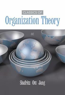 Classics of Organization Theory (Paperback)