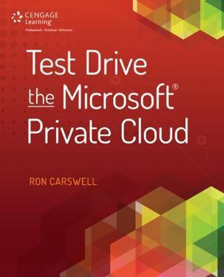 Test Drive the Microsoft Private Cloud (Paperback)