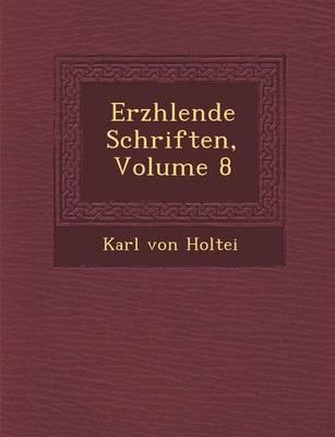 Erz Hlende Schriften, Volume 8 (Paperback)