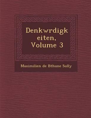 Denkw Rdigkeiten, Volume 3 (Paperback)