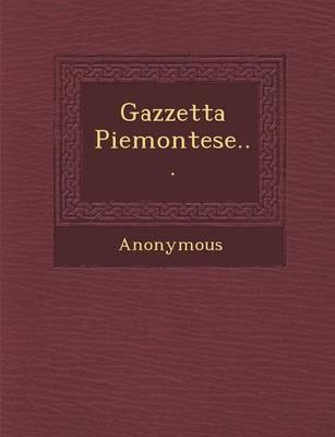 Gazzetta Piemontese... (Paperback)