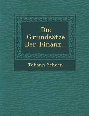 Die Grundsatze Der Finanz... (Paperback)