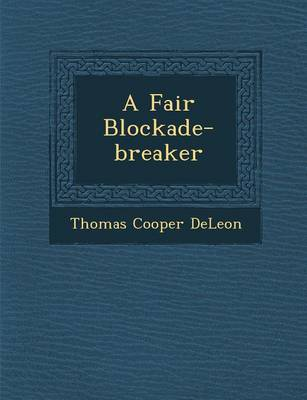A Fair Blockade-Breaker (Paperback)