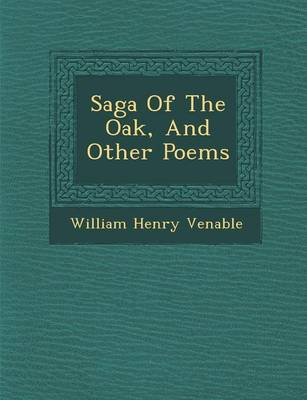 Saga of the Oak, and Other Poems (Paperback)