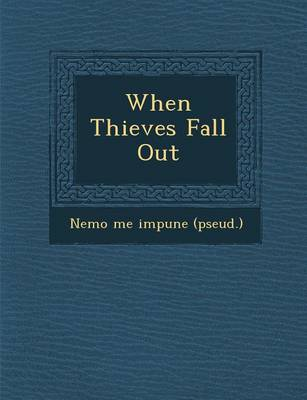 When Thieves Fall Out (Paperback)