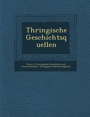 Th Ringische Geschichtsquellen (Paperback)