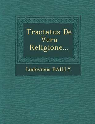 Tractatus de Vera Religione... (Paperback)