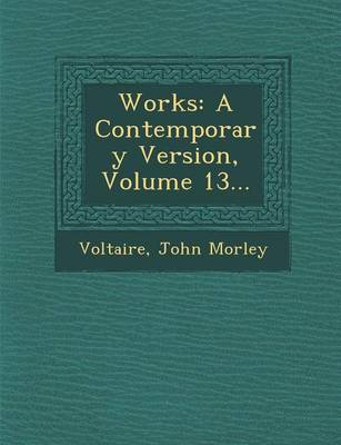 Works: A Contemporary Version, Volume 13... (Paperback)