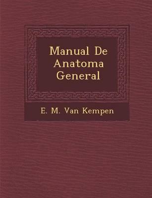 Manual de Anatom a General (Paperback)