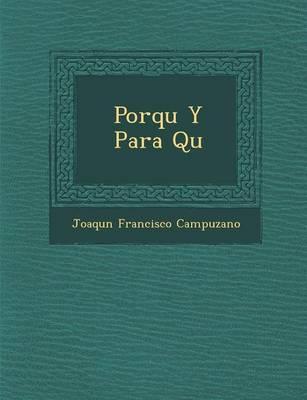 Porqu y Para Qu (Paperback)