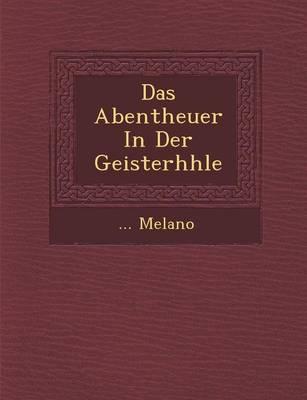 Das Abentheuer in Der Geisterh Hle (Paperback)
