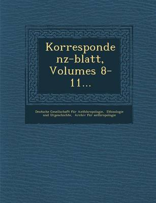 Korrespondenz-Blatt, Volumes 8-11... (Paperback)