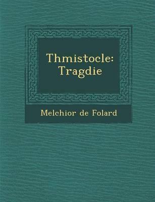 Th Mistocle: Trag Die (Paperback)