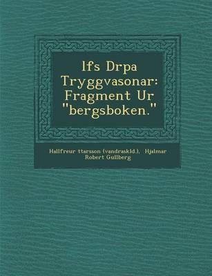 "L Fs Dr Pa Tryggvasonar: Fragment Ur ""Bergsboken."" (Paperback)"