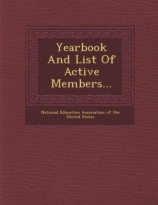 Yearbook and List of Active Members... (Paperback)