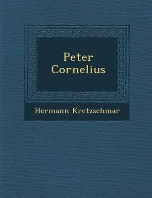 Peter Cornelius (Paperback)