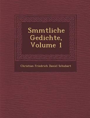 S Mmtliche Gedichte, Volume 1 (Paperback)
