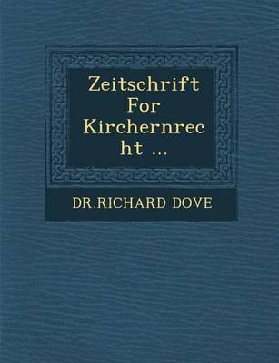 Zeitschrift for Kirchernrecht ... (Paperback)
