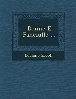 Donne E Fanciulle ... (Paperback)
