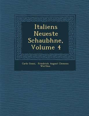 Italiens Neueste Schaub Hne, Volume 4 (Paperback)
