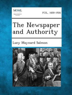 The Newspaper and Authority (Paperback)