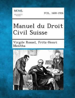 Manuel Du Droit Civil Suisse, Tome II (Paperback)