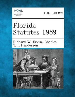 Florida Statutes 1959 (Paperback)