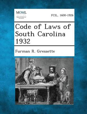 Code of Laws of South Carolina 1932 (Paperback)