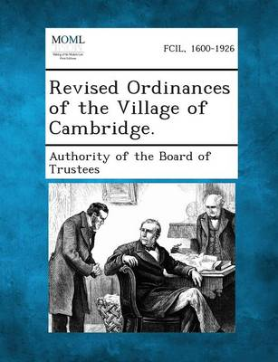 Revised Ordinances of the Village of Cambridge. (Paperback)