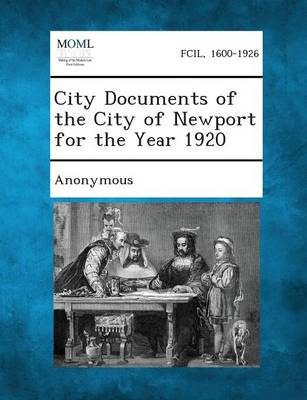 City Documents of the City of Newport for the Year 1920 (Paperback)