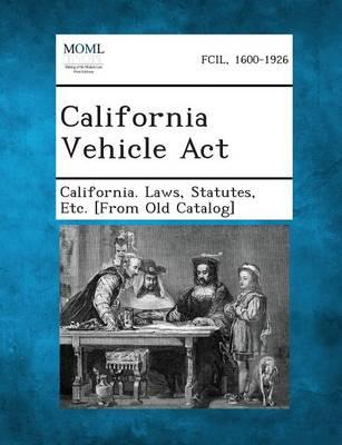 California Vehicle ACT (Paperback)
