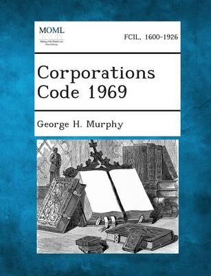 Corporations Code 1969 (Paperback)