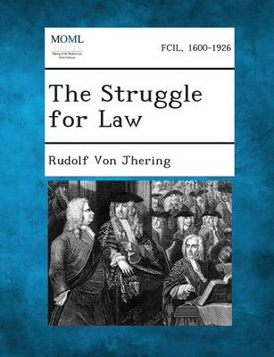 The Struggle for Law by Rudolf Von Jhering | Waterstones