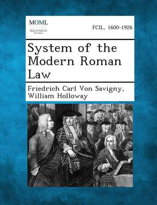 System of the Modern Roman Law (Paperback)