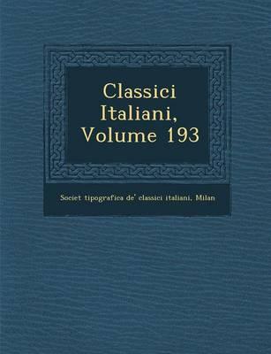 Classici Italiani, Volume 193 (Paperback)